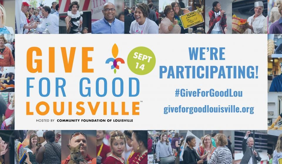 We're participating in Give for Good Louisville